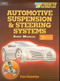 Automotive Suspension and Steering Systems: Shop Manual & Classroom Manual