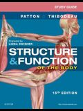 Study Guide for Structure & Function of the Body, 15e