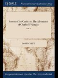 Secrets of the Castle: Or, the Adventures of Charles D'Almaine; Vol. I