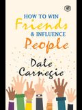 How To Win Frieds & Influence People