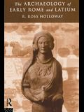 The Archaeology of Early Rome and Latium