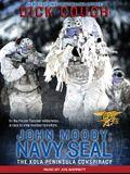 John Moody; Navy Seal: The Kola Peninsula Conspiracy