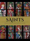 Saints: Inspiration and Guidance for Every Day of the Year Book of Saints Rediscover the Saints