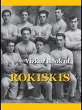 Memorial Book of Rokiskis: Rokiskis, Lithuania