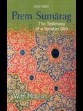 Prem Sumarag: The Testimony of a Sanatan Sikh