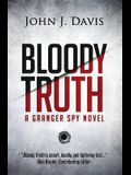 Bloody Truth: A Granger Spy Novel