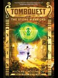 The Stone Warriors (Tombquest, Book 4), 4