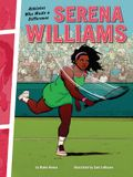 Serena Williams: Athletes Who Made a Difference