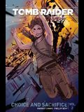 Tomb Raider Volume 2: Choice and Sacrafice