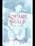 Square Meals : America's Favorite Comfort Cookbook