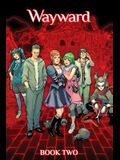 Wayward Deluxe, Book 2
