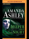 Deeper Than the Night