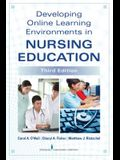 Developing Online Learning Environments in Nursing Education, Third Edition