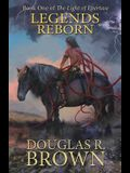 Legends Reborn (the Light of Epertase, Book One)