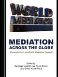 Mediation Across the Globe: Excerpts from the World Mediation Summit