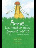 Anne... la Maison Aux Pignons Verts: La Bande Dessin?e