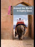 Dominoes: Around the World in Eighty Days: Starter Level: 250-Word Vocabulary