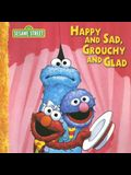 Happy and Sad, Grouchy and Glad (CTW Sesame Street)