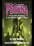 The Complete Pegana: All the Tales Pertaining to the Fabulous Realm of Pegana
