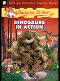 Geronimo Stilton Graphic Novels #7: Dinosaurs in Action!