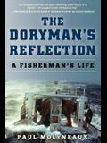 The Doryman's Reflection: A Fisherman's Life