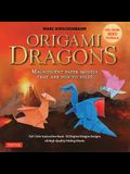 Origami Dragons Kit: Magnificent Paper Models That Are Fun to Fold! (Free Online Video Tutorials!)
