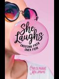 She Laughs: Choosing Faith Over Fear