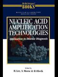 Nucleic Acid Amplification Technologies: Application to Disease Diagnosis