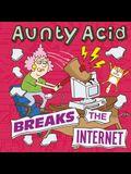 Aunty Acid Breaks the Internet