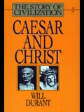 Story of Civilization: Caesar and Christ