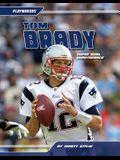 Tom Brady: Super Bowl Quarterback