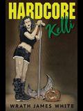Hardcore Kelli