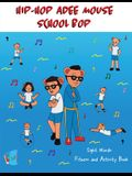 Hip Hop Adee Mouse School Bop Sight Words Fitness & Activity Book