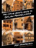 Crime Buff's Guide to Outlaw Pennsylvania