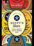 Egypt's Beer: Stella, Identity, and the Modern State