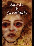 Saints & Cannibals