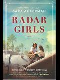 Radar Girls: A Novel of WWII