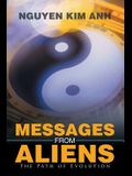 Messages from Aliens: The Path of Evolution