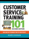 Customer Service Training 101: Qquick and Easy Techniques That Get Great Results
