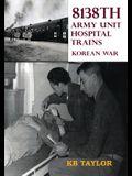 8138th Army Unit Hospital Trains