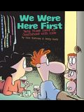 We Were Here First, 32: Baby Blues Looks at Couplehood with Kids