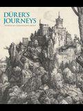 Durer's Journeys: Travels of a Renaissance Artist