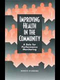 Improving Health in the Community: A Role for Performance Monitoring