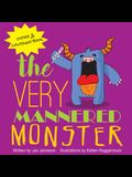 The Very Mannered Monster