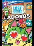 Hasbro Lost Kitties Level 3 Squad Goals: #adorbs