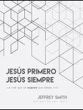 Span-Jesus First, Jesus Always: La Vida Que Se Supone Que Debes Vivir