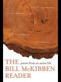 The Bill McKibben Reader: Pieces from an Active Life