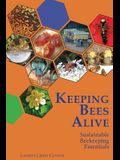 Keeping Bees Alive: Sustainable Beekeeping Essentials