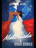 Malcriada & Other Stories