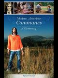 Modern American Communes: A Dictionary
